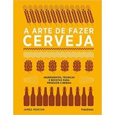 Livro: A Arte de Fazer Cerveja