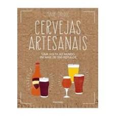 Livro: Cervejas Artesanais - Uma volta ao mundo em mais de 350 Rótulos